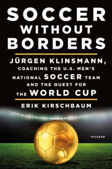 Soccer Without Borders, Hardback Book