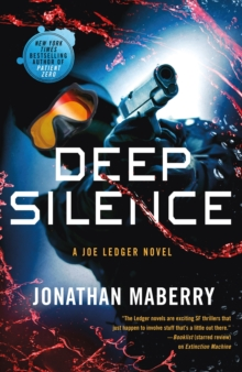 Deep Silence : A Joe Ledger Novel, Paperback / softback Book