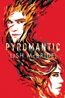 Pyromantic, Paperback Book