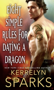Eight Simple Rules for Dating a Dragon, Paperback Book