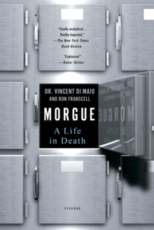 Morgue : A Life in Death, Paperback Book
