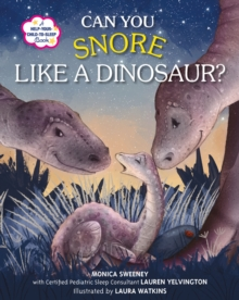 Can You Snore Like a Dinosaur?, Hardback Book