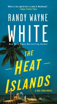 The Heat Islands : A Doc Ford Novel, Paperback Book