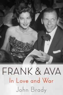 Frank & Ava : In Love and War, Paperback / softback Book