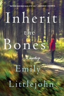Inherit the Bones : A Mystery, Paperback Book