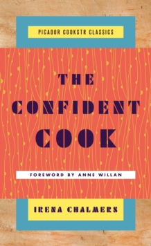 The Confident Cook, Hardback Book