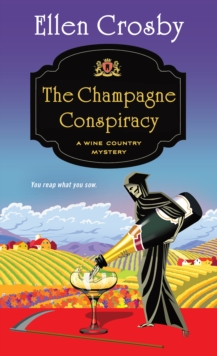 The Champagne Conspiracy : A Wine Country Mystery, Paperback Book