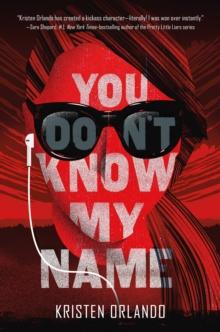 You Don't Know My Name, Paperback Book