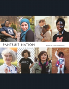 Pantsuit Nation, Hardback Book