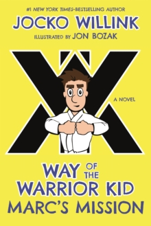 Way of the Warrior Kid : The New Recruit, Hardback Book