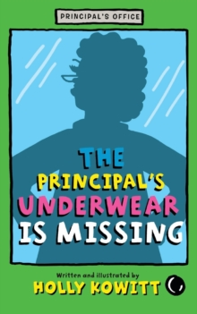 The Principal's Underwear Is Missing, Paperback Book