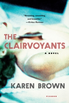 The Clairvoyants : A Novel, Paperback / softback Book