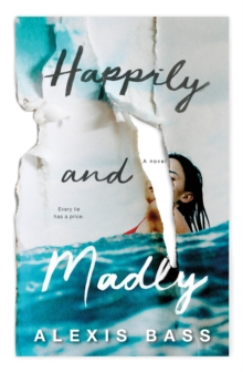 Happily and Madly, Hardback Book