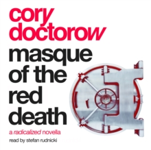 Masque of the Red Death : A Radicalized Novella, eAudiobook MP3 eaudioBook