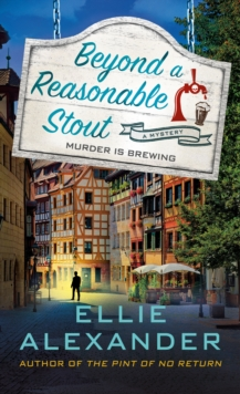 Beyond a Reasonable Stout : A Sloan Krause Mystery, Paperback / softback Book
