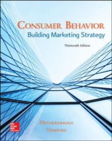 Consumer Behavior: Building Marketing Strategy, Hardback Book