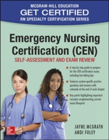 Emergency Nursing Certification (CEN): Self-Assessment and Exam Review, Paperback Book