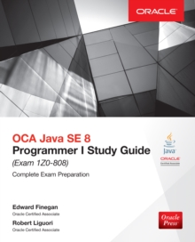 OCA Java SE 8 Programmer I Study Guide (Exam 1Z0-808), EPUB eBook
