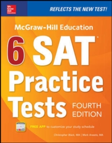 McGraw-Hill Education 6 SAT Practice Tests, Fourth Edition, Paperback Book