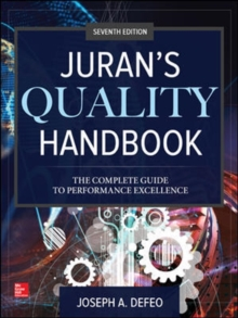 Juran's Quality Handbook: The Complete Guide to Performance Excellence, Seventh Edition, Paperback Book