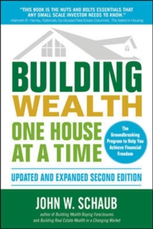 Building Wealth One House at a Time, Updated and Expanded, Second Edition, Paperback Book