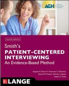 Smith's Patient Centered Interviewing: An Evidence-Based Method, Fourth Edition, Paperback / softback Book