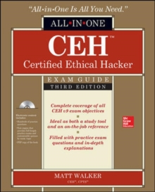 CEH Certified Ethical Hacker All-in-One Exam Guide, Third Edition, Book Book