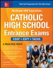 McGraw-Hill Education Catholic High School Entrance Exams, Fourth Edition, Paperback Book