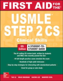 First Aid for the USMLE Step 2 CS, Sixth Edition, Paperback / softback Book