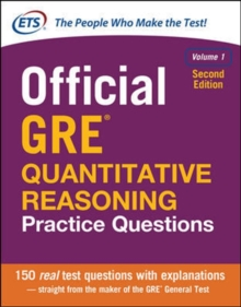 Official GRE Quantitative Reasoning Practice Questions, Second Edition, Volume 1, Hardback Book