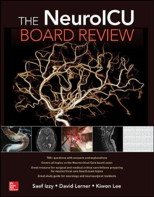 The NeuroICU Board Review, Paperback / softback Book