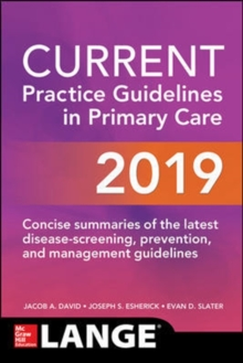 CURRENT Practice Guidelines in Primary Care 2019, Paperback / softback Book