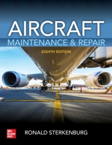 Aircraft Maintenance & Repair, Eighth Edition, Paperback / softback Book