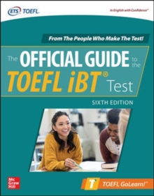 Official Guide to the TOEFL iBT Test, Sixth Edition, Paperback / softback Book