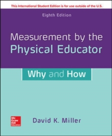 ISE Measurement by the Physical Educator: Why and How, Paperback / softback Book