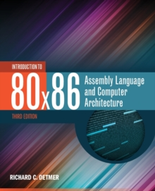 Introduction to 80X86 Assembly Language and Computer Architecture, Paperback Book