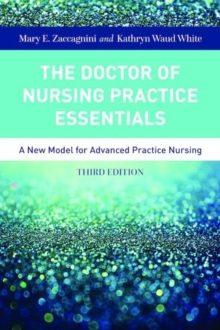 The Doctor Of Nursing Practice Essentials, Paperback / softback Book