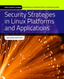 Security Strategies In Linux Platforms And Applications, Paperback Book