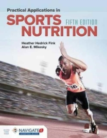 Practical Applications In Sports Nutrition, Hardback Book