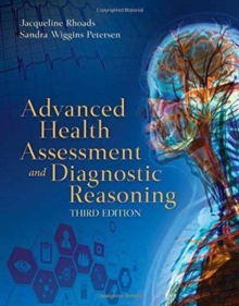 Advanced Health Assessment And Diagnostic Reasoning, Hardback Book