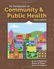 An Introduction to Community & Public Health, Hardback Book