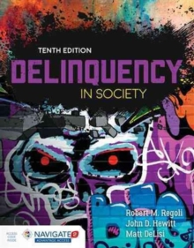 Delinquency In Society, Hardback Book