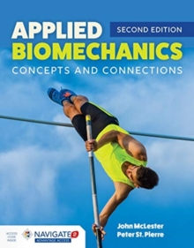 Applied Biomechanics: Concepts And Connections, Hardback Book