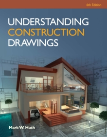 Understanding Construction Drawings with Drawings, Paperback Book