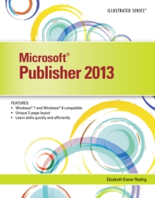 Microsoft (R) Publisher 2013 : Illustrated, Paperback / softback Book