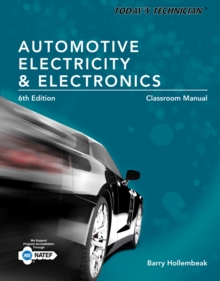 Today's Technician : Automotive Electricity and Electronics, Classroom and Shop Manual Pack, Spiral bound Book