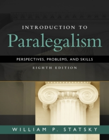 Introduction to Paralegalism : Perspectives, Problems and Skills, Hardback Book
