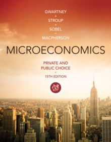 Microeconomics : Private and Public Choice, Paperback Book