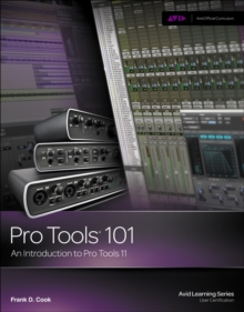 Pro Tools 101 : An Introduction to Pro Tools 11 (with DVD), Mixed media product Book