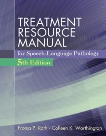 Treatment Resource Manual for Speech Language Pathology (with Student Web Site Printed Access Card), Mixed media product Book